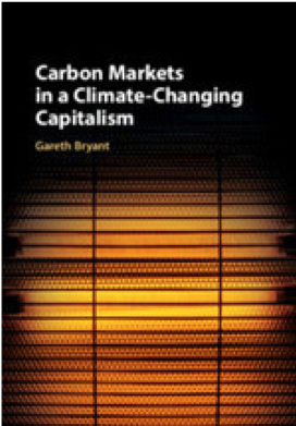 Book cover: Carbon Markets in a Climate-Changing Capitalism
