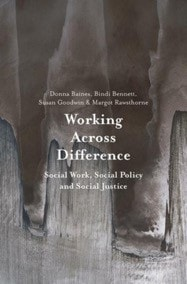 Cover of Working Across Difference: Social Work, Social Policy and Social Justice