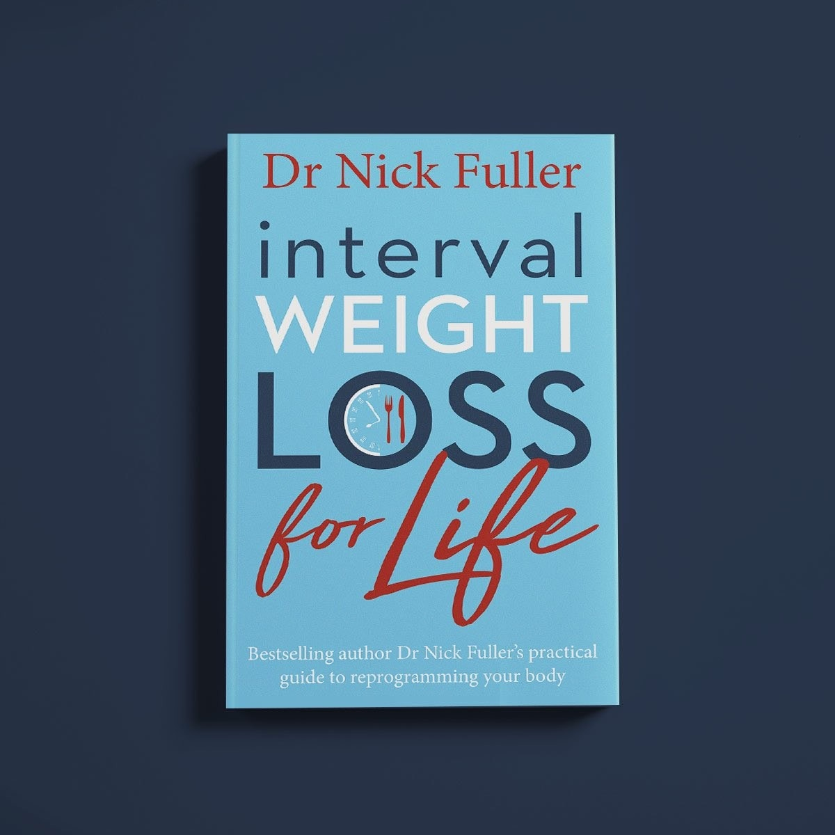 Interval Weight Loss For Life book