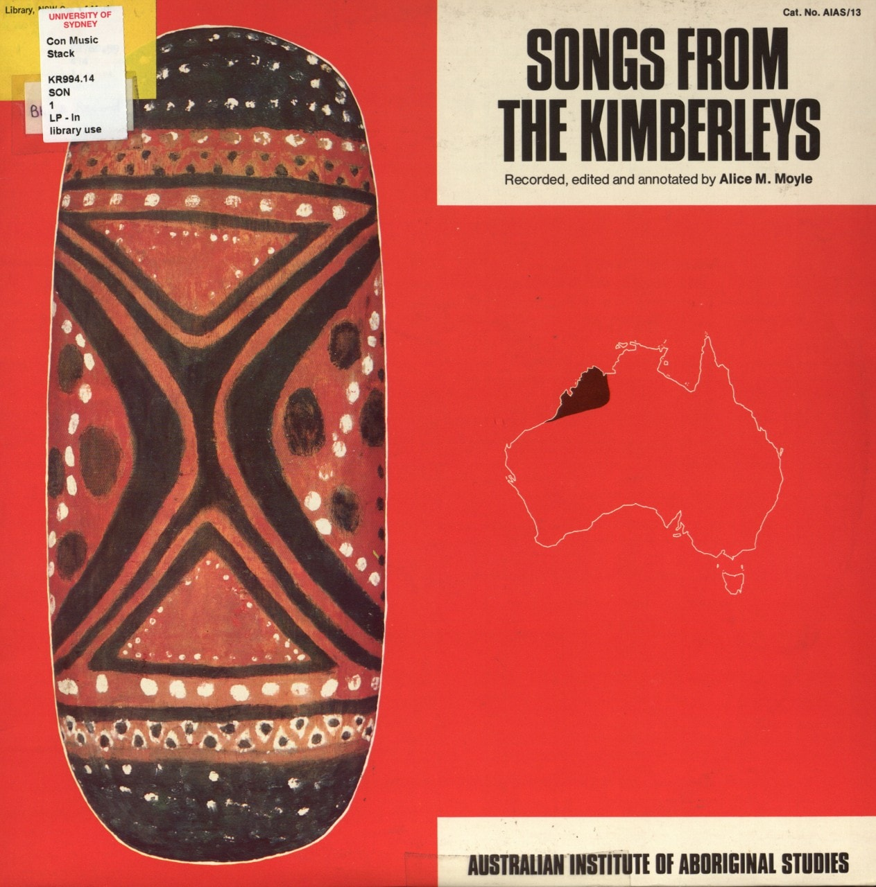 Album cover of vinyl recording 'Songs from the Kimberleys', recorded and edited by Alice M. Moyle. 1977