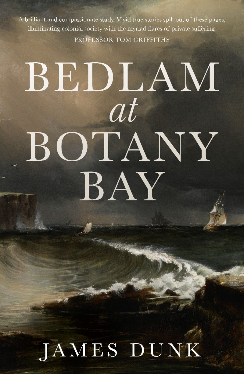 Photo of book cover for Bedlam at Botany Bay
