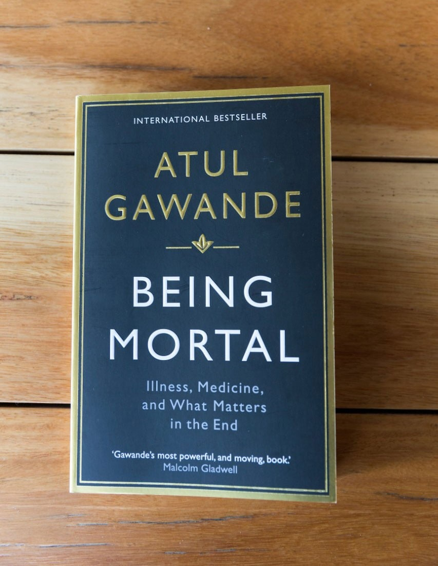 The book Being mortal: Medicine and what matters in the end