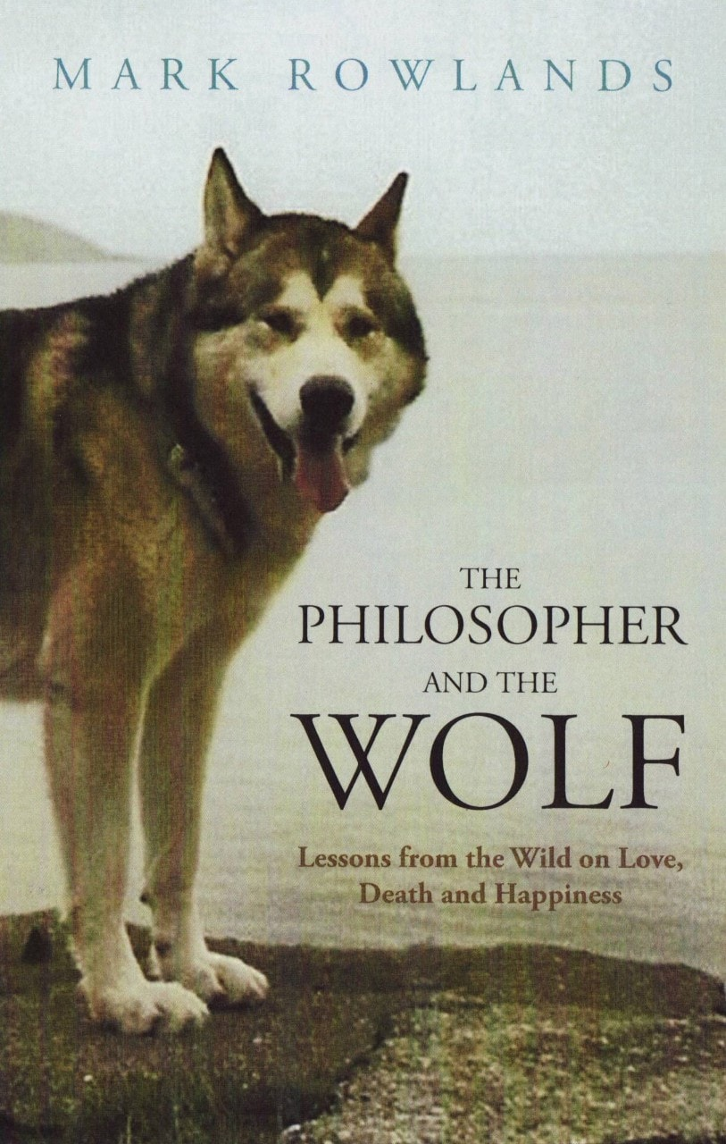 Book cover of the Philosopher and the Wolf
