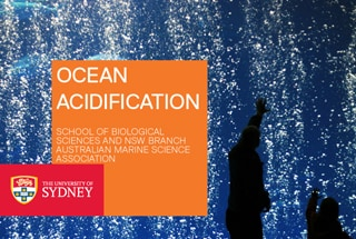 May 5 public event on ocean acidification presented by School of Biological Sciences and NSW AMSA
