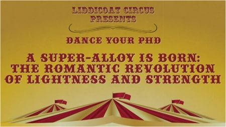 Taking a circus themed approach, Dr Liddicoat's winning film explains his PhD work on the nanostructure of aluminium alloys with a circus strongman, a unicyclist, juggling, clowning and some impressive dance moves.